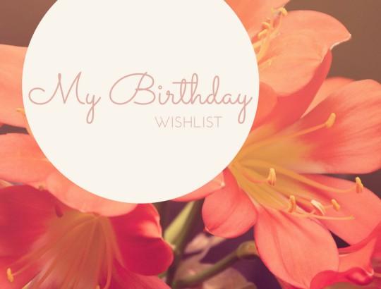 Beauty Birthday Wishlist