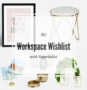 Workspace Wishlist by Superbalist