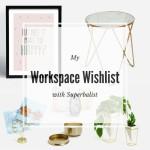 A Workspace Wishlist with Superbalist